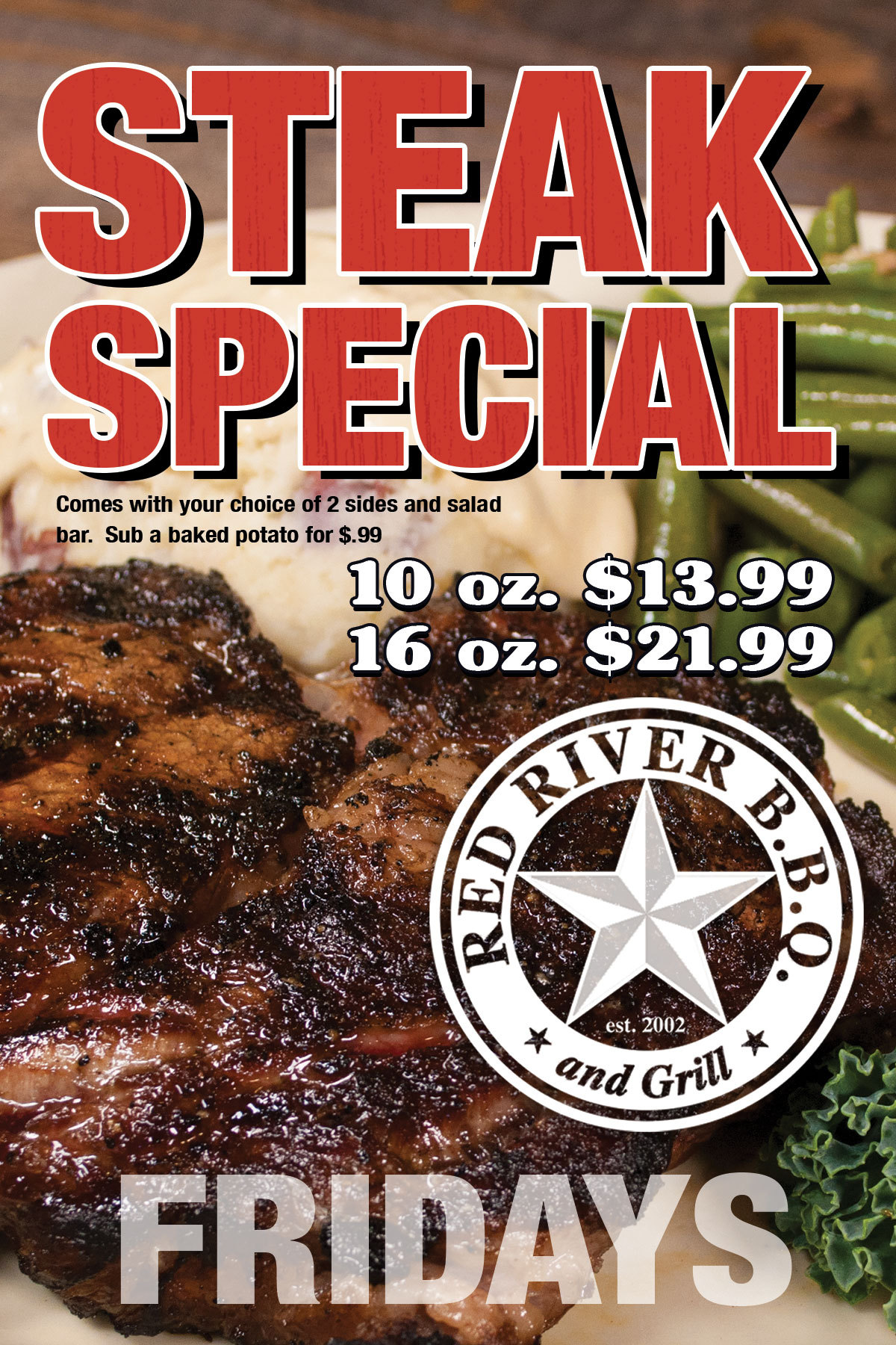 Steak on Special - 10oz. - 13.99 or 16oz. - 21.99
